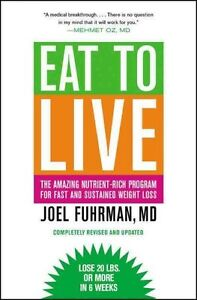 Like New Eat To Live Weight Loss Healthy Eating Book