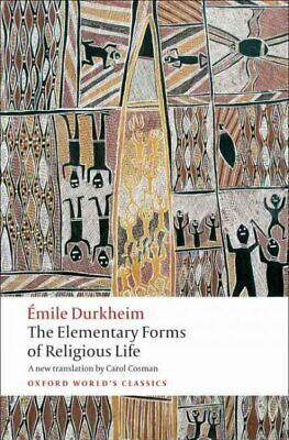 Elementary Forms of Religious Life, Paperback by Durkheim, Emile; Cosman, (Emile Durkheim Elementary Forms Of Religious Life)