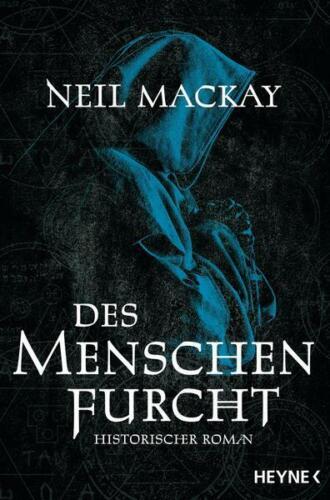 Des Menschen Furcht von Neil Mackay