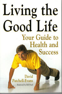Living the Good Life - David Patchell-Evans
