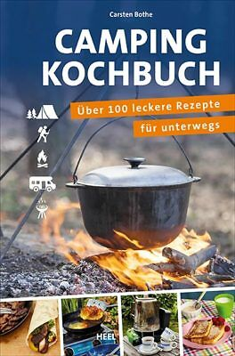 Camping-Kochbuch über 100 leckere Rezepte für unterwegs Zelten wandern Buch Book
