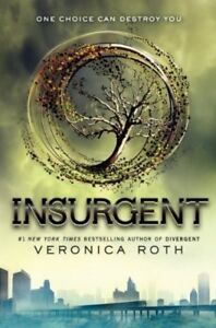 Divergent / Insurgent by Veronica Roth