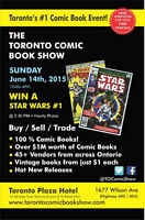 Toronto Comic Books Show & Sale Sun Jun 14th Win A Star Wars #1!