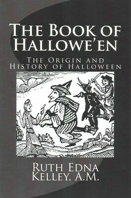 Book of Hallowe'en : The Origin and History of Halloween, Paperback by Kelley... - Halloween History And Origins