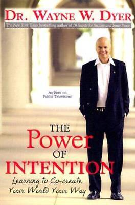 The Power of Intention by Dyer, Dr. Wayne