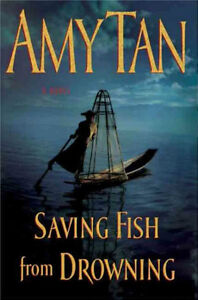 Saving Fish From Drowning-Amy Tan-Hardcover + bonus book