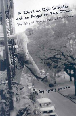 Devil on One Shoulder and an Angel on the Other : The Story of Shannon Hoon a... - Angel And Devil
