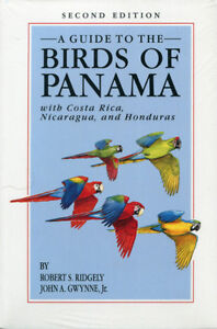 A Guide to the Birds of Panama: With Costa Rica, Nicaragua, and