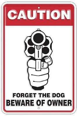 Caution Forget The Dog Beware of Owner Metal Sign Wall Tag Man Cave FAST SHIP