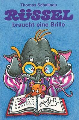 Kinderbuch Rüssel braucht eine Brille