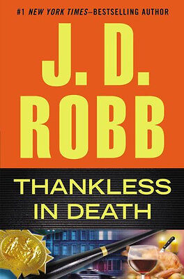 Thankless in Death by J. D. Robb Hardcover Mystery, Thriller & Suspense NEW