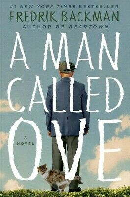 Man Called Ove, Hardcover by Backman, Fredrik, Brand New, Free shipping in th...