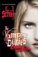 The Vampire Diaries: The Return: Vol. 1: Nightfall by L.J. Smith