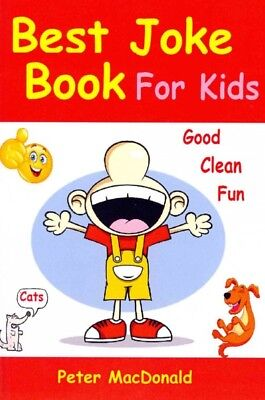 Best Joke Book for Kids, Paperback by MacDonald, Peter, ISBN 149286806X,