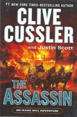 The Assassin  An Isaac Bell Adventure  Clive Cussler  Justin Scott Double Signed