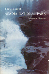 THE GEOLOGY OF ACADIA NATIONAL PARK - MAINE