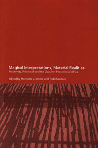 MAGICAL INTERPRETATIONS, MATERIAL REALITIES Witchcraft Occult