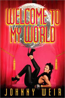 Signed by author - Welcome to My World, Johnny Weir