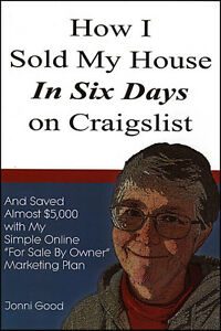 HOW I SOLD MY HOUSE IN SIX DAYS ON CRAIGSLIST: