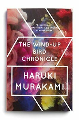 The Wind-Up Bird Chronicle: A Novel by Haruki Murakami