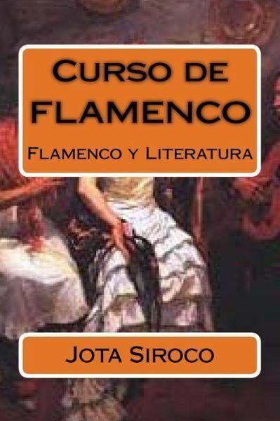Curso De Flamenco: Flamenco Y Literatura