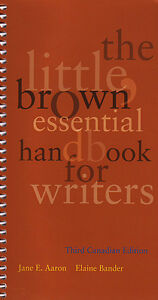 THE LITTLE BROWN ESSENTIAL HANDBOOK FOR WRITERS 3e