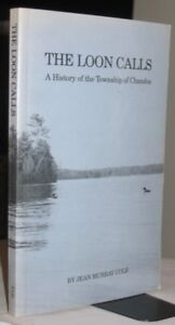 The Loon Calls: A History of the Township of Chandos