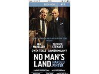 2 tickets for No Man's Land - Thursday 13 October