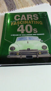 Cars Fascinating '40s, A Decade of Challenges and Changes