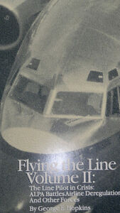 Flying the Line Volume II: by George Hopkins