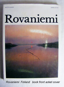 VINTAGE book– Rovaniemi, Finland  photographs, travel excellent