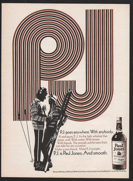 1970 PAUL JONES American Whisky - P.J. - Ski - Skiing - Skiers - Snow VINTAGE AD