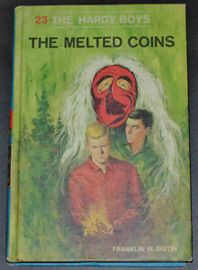 The Hardy Boys No. 23 The Melted Coins by Franklin W. Dixon (Har