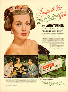 1947 ad for Warren Mint Cocktail Gum w Hollywood's Lana Turner