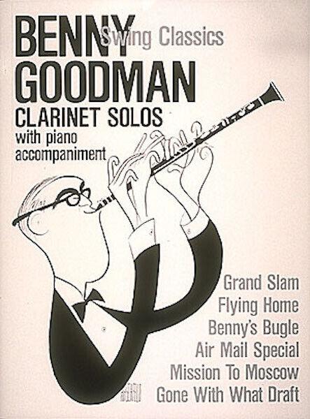 Benny Goodman Swing Classics Clarinet Sheet Music 6 Jazz Songs Book