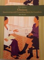 Choices - Interviewing and Counselling Skills for Canadians