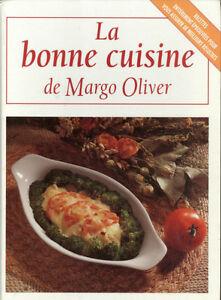 La Bonne cuisine de Margo Oliver