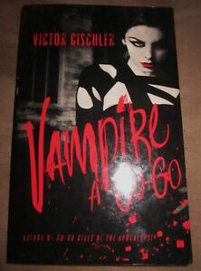 Vampire a Go-Go by Victor Gischler (2009) TPB 1st edition