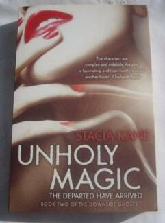 Unholy Magic by Stacia Kane - Available Now