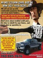 GOODBADANDUGLYCREDIT.COM ( WE WILL HELP!) 780 885 7676