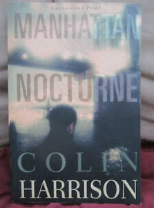 Manhattan Nocturne by Colin Harrison (1996) TPB ARC