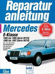 Mercedes Benz W124 W210 Reparaturanleitung Reparatur-Handbuch Reparaturbuch Buch