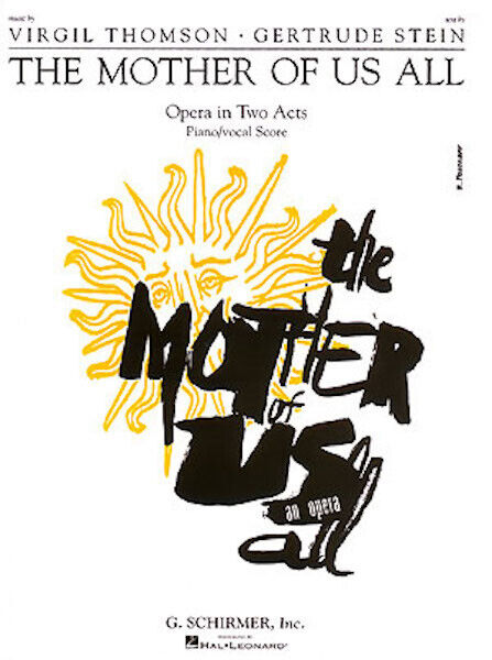 Virgil Thomson The Mother of Us All Opera Vocal Score Piano Sheet Music Book