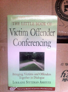The Little Book of Victim Offender Conferencing by Stutzman Amst