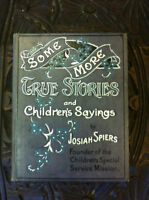 "First Edit. 1907 ""Some More True Stories and Children's Sayings"""