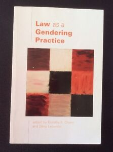 Law as a Gendering Practice
