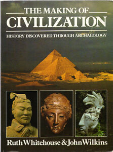 The Making of Civilization - History Discovered Through Archeolo
