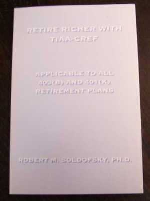Soldofsky  Robert M  Retire Richer With Tiaa Cref  Applicable To All 403 B  And
