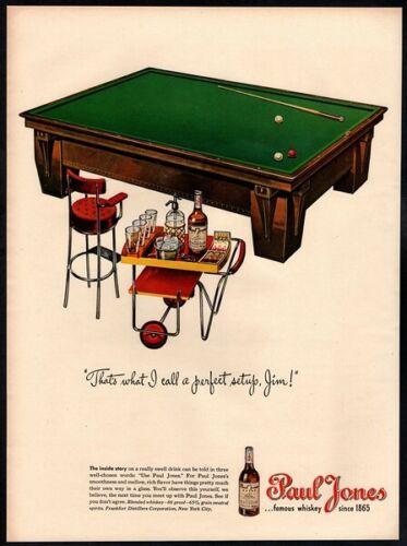 1945 PAUL JONES Whiskey - Pool Table - Mixed Drinks - Lounge VINTAGE AD