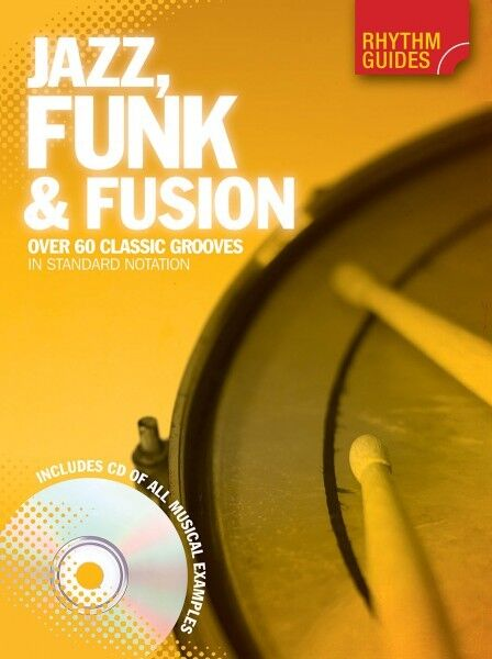 Rhythm Guides: Jazz Funk & Fusion Drum Instruction Book and CD NEW 014042629